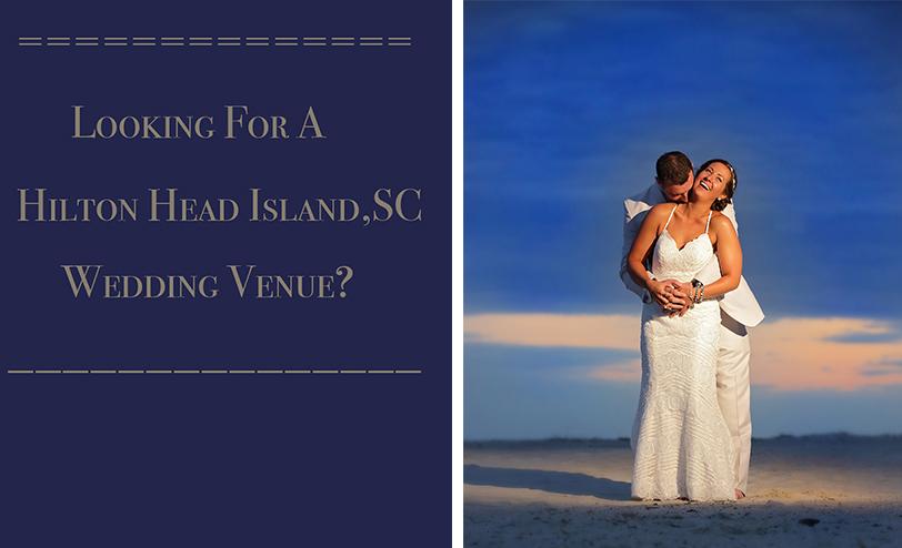 Wedding Venues Hilton Head Island, SC